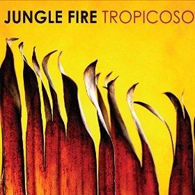 Tropicoso by Jungle Fire
