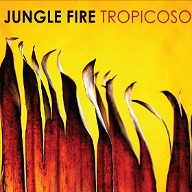 Tropicoso by Jungle Fire